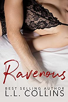 Ravenous: The Kingsley Brothers Duet by [Collins, L.L.]