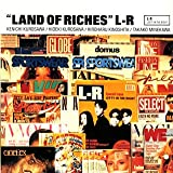 L⇔R 「LAND OF RICHES」 : 今日...
