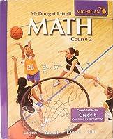 Math Course 2, Grades 6-8: Mcdougal Littell Middle School Math Michigan
