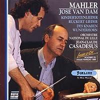 Mahler: Kindertotenlieder / Ruckert Lieder / Des Knaben Wunderhorn