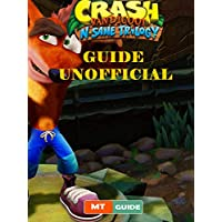 Crash Bandicoot N. Sane Trilogy Unofficial Guide and Tips (1) (English Edition)