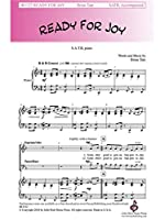 Brian Tate: Ready For Joy (SATB). For 混声四部合唱(SATB), ピアノ伴奏, 合唱