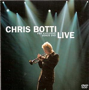 Chris Botti Live PBS Exclusive Bonus DVD