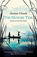 The Hungry Tide by Amitav Ghosh(2005-05-03)