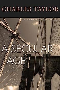 [TAYLOR, Charles]のA Secular Age (English Edition)