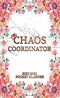 Chaos Coordinator 2020-2021 Pocket Planner: Two Year Gorgeous Pink Floral Monthly Schedule Agenda | Pretty Marble 2 Year Calendar & Organizer with Phone Book, Inspirational Quotes, U.S. Holidays & Notes
