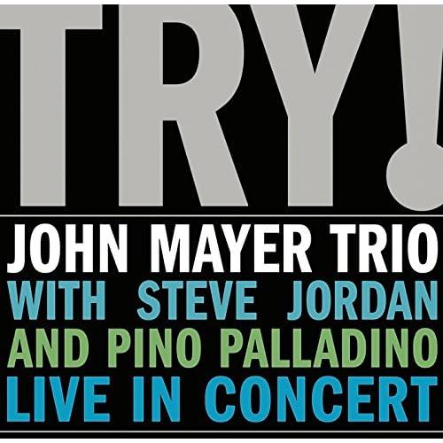 ジョン・メイヤー・トリオ「TRY!」