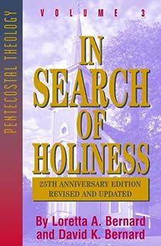 In Search of Holiness by [Bernard, Loretta, Bernard, David K.]