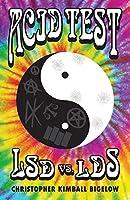 Acid Test: LSD vs. LDS