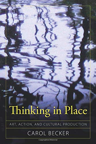 Download Thinking in Place (Cultural Politics & the Promise of Democracy) 1594515972