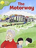 Oxford Reading Tree: Stage 7: More Storybooks A: the Motorway