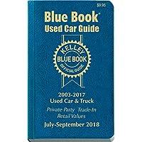 Kelley Blue Book Consumer Guide Used Car Edition: Consumer Edition Jul - Sept 2018