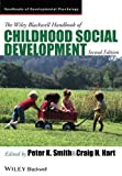 The Wiley-Blackwell Handbook of Childhood Social Development (Wiley Blackwell Handbooks of Developmental Psychology)