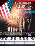 A Star-Spangled Celebration: 6 Patriotic Songs Arranged for the Intermediate Pianist, Solos 画像