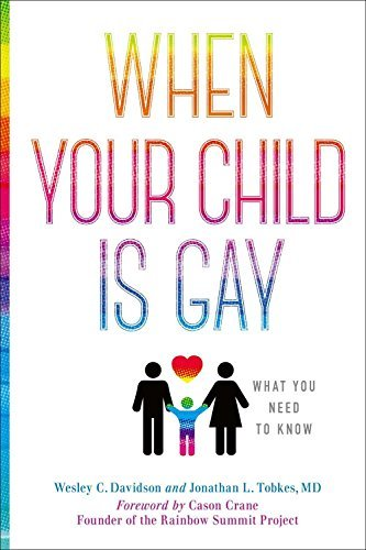 When Your Child Is Gay: What You Need to Know (English Edition)