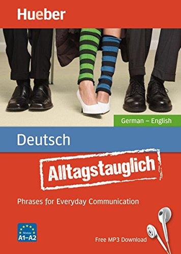 Alltagstauglich Deutsch. Germa...
