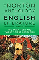 The Norton Anthology of English Literature: The Twentieth and Twenty-first Centuries