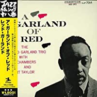 Garland of Red (Jpn) by Red Garland (2006-06-21)