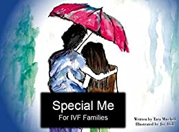 Special Me: For IVF Families by [Mitchell, Tara]