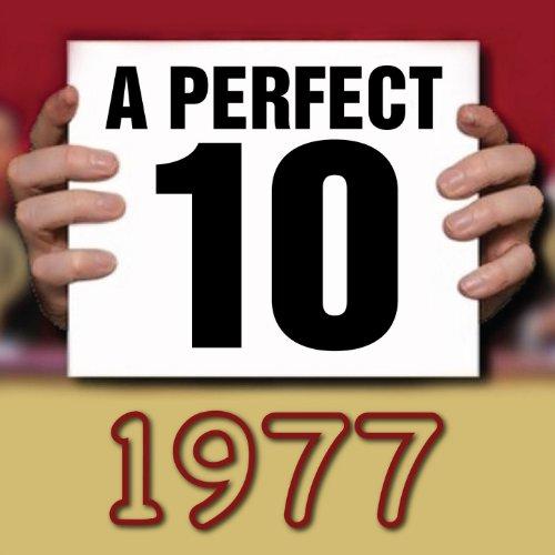 A Perfect Ten - 1977