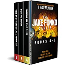 The Jake Fonko Series: Books 4, 5 & 6 (Jake Fonko Collection Book 2)