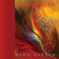 Love and Passion Colours of My Soul