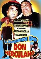La Venganza de Don Herculano