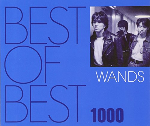 BEST OF BEST 1000 WANDSの詳細を見る