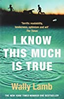 I Know This Much Is True (Oprah's Book Club) by Wally Lamb(2000-04-17)