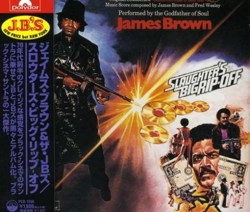 James Brown The J.B.'s Slaughter's Big Rip-Off