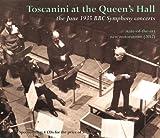 トスカニーニBBC交響楽団1935年6月クイーンズ・ホール・ライヴ録音集