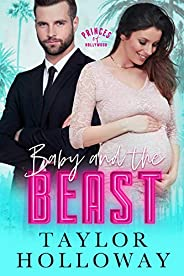 Baby and the Beast (Princes of Hollywood Book 1)