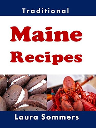 Traditional Maine Recipes: Coo...