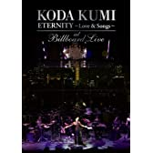 "KODA KUMI  ""ETERNITY ~Love & Songs~""at Billboard Live [DVD]"