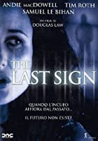 The Last Sign [Italian Edition]