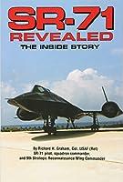 SR-71 Revealed: The Inside Story