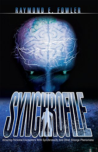Download Synchrofile: Amazing Personal Encounters with Synchronicity and Other Strange Phenomena (English Edition) B0791M1CHM