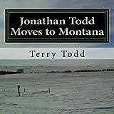 Jonathan Todd Moves to Montana