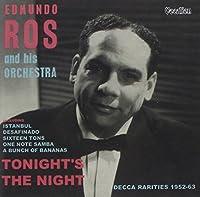 Tonight's the Night / Decca Rarities