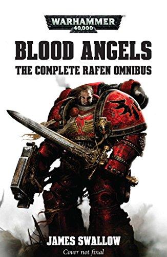 Blood Angels – The Complete Rafen Omnibus (Warhammer 40,000)