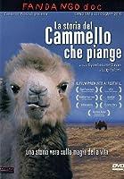 La Storia Del Cammello Che Piange [Italian Edition]