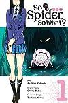 So I'm a Spider, So What? Vol. 1 (manga)