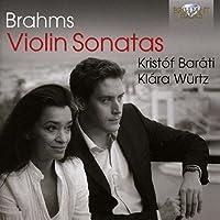 Brahms: Violin Sonatas by Klara Wurtz