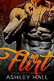 Flirt: A Dark Bad Boy Romance (Hidden Lust Trilogy Book 1) (English Edition)