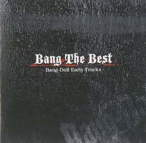 Bang The Best-Bang-Doll Early Tracks-