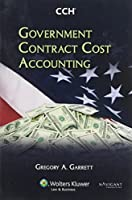 Government Contract Cost Accounting