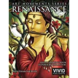 Renaissance: Adult Coloring Book inspired by the Master Painters of the Renaissance Art Movement: 1