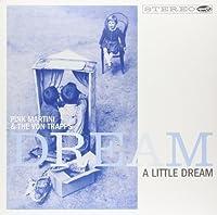 Dream a Little Dream [Analog]