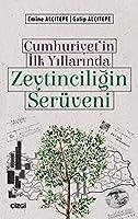 Cumhuriyet'in Ilk Yillarinda Zeytinciligin Serüveni