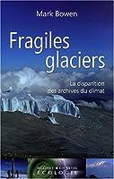 Fragiles glaciers